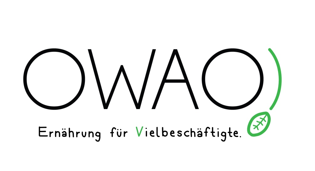 OWAO!-Ernährung für Vielbeschäftigte-Meal Prep-Essen-schnelle Rezepte-leichte Rezepte