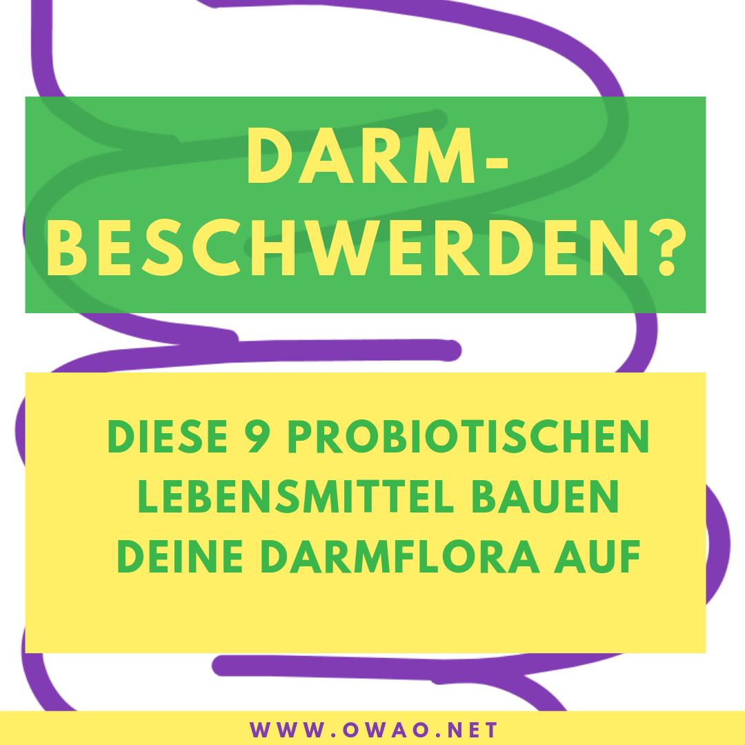 Darmbeschwerden-Probiotika-Reizdarm-Darmflora-Aufbau