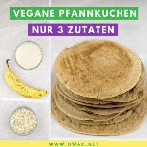 Bananen Pancakes-Vegane Pfannkuchen-Pfannkuchen ohne Ei-OWAO!-Ernährung für Vielbeschäftigte-Meal Prep-Meal Prep vegan