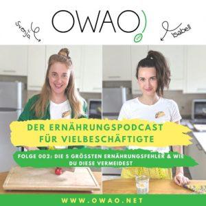 Ernährungsfehler-Meal Prep-Meal Prep vegan-OWAO!-Ernährung für Vielbeschäftigte-Podcast