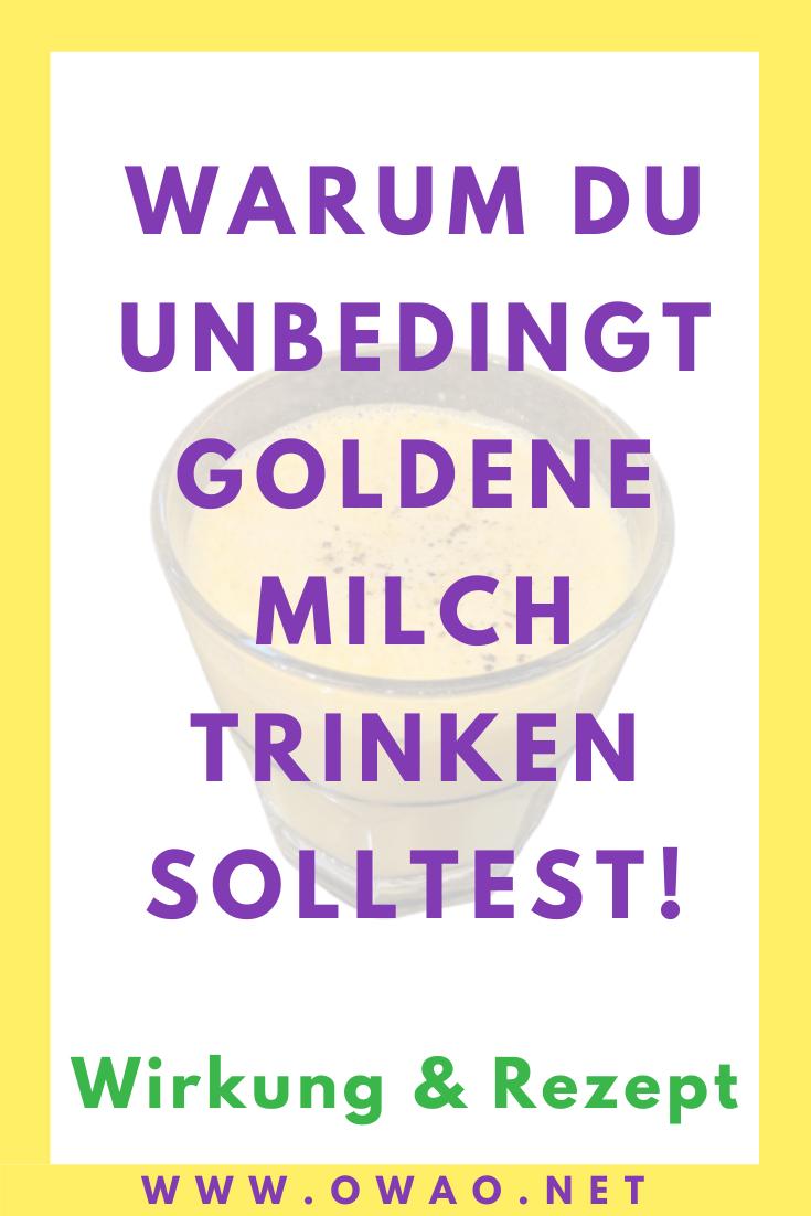 Goldene Milch Wirkung-Rezept-OWAO!-Meal Prep-Gegen Erkältung-Herbst-Winter-Ayurveda-Kurkuma Latte