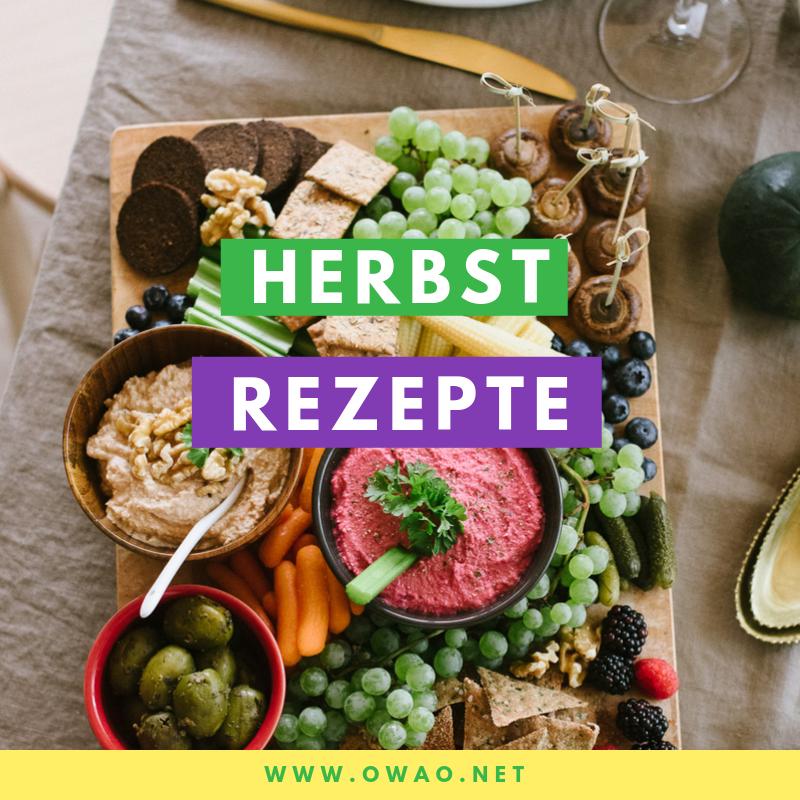Herbstrezepte-OWAO!-Ernährung für Vielbeschäftigte-Meal Prep