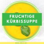 Rezept für Kürbissuppe: Fruchtige Kürbissuppe mit OWAO!-Effekt