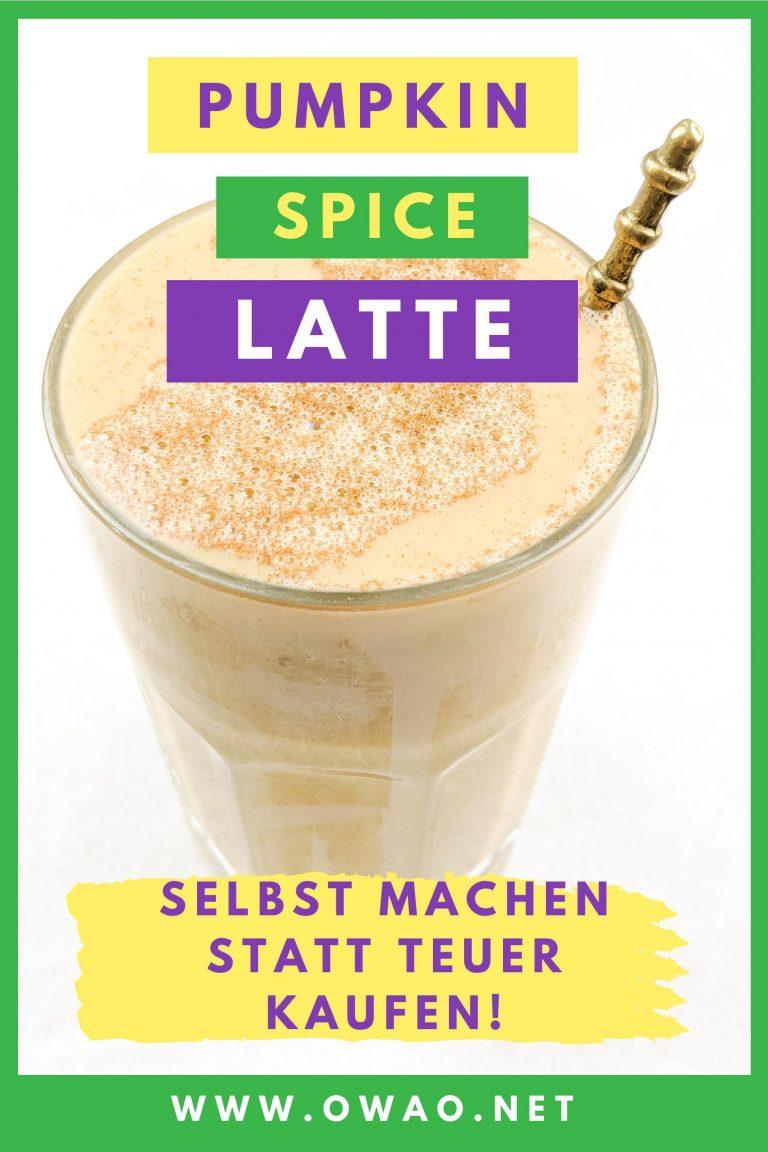 Pumpkin Spice Latte-OWAO!-Meal Prep-Ernährung für Vielbeschäftigte