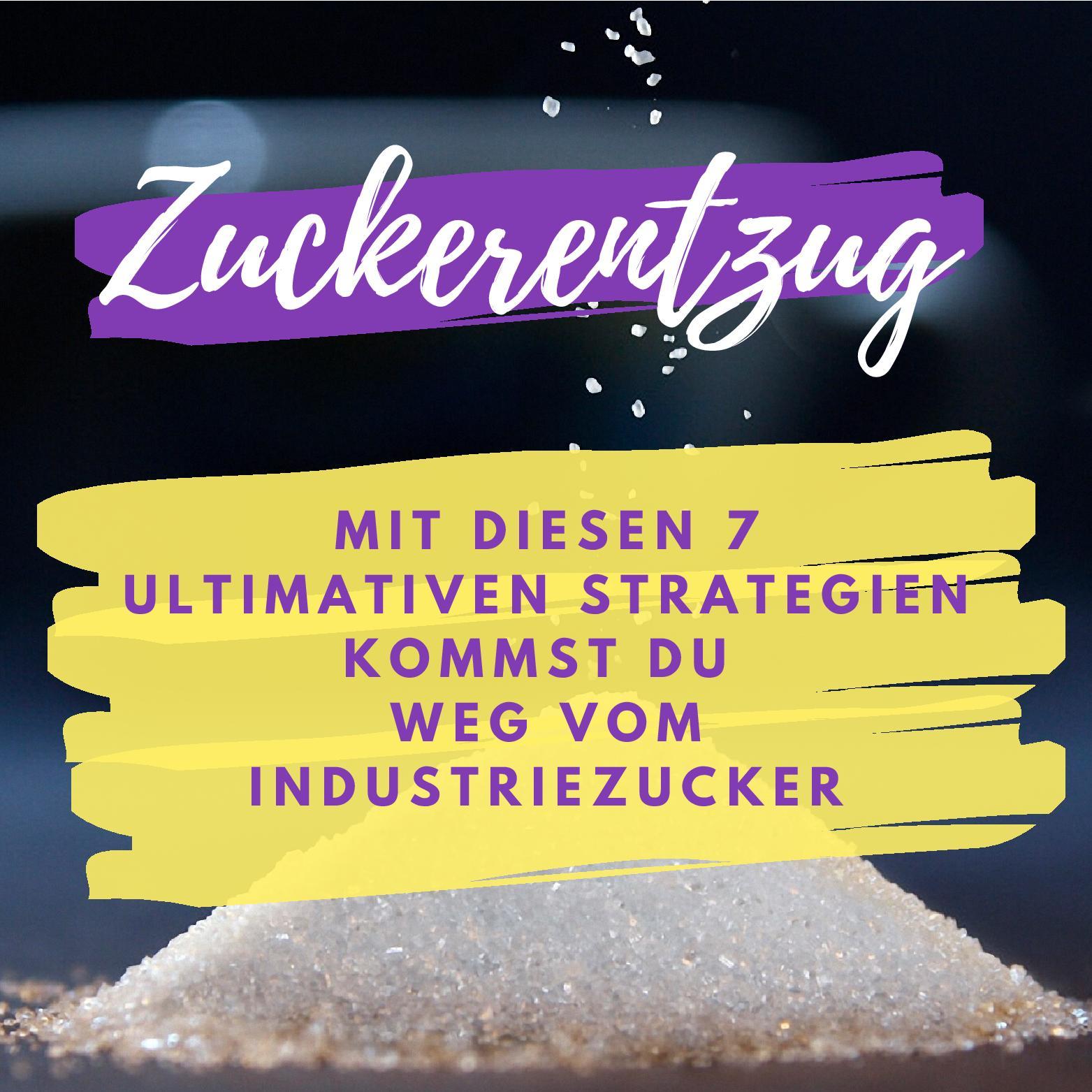 Zuckerentzug-Zuckerfalle-weniger Zucker-weg vom Industriezucker