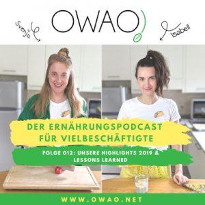Highlights 2019-OWAO!-Meal Prep vegan-Meal Prep-Podcast